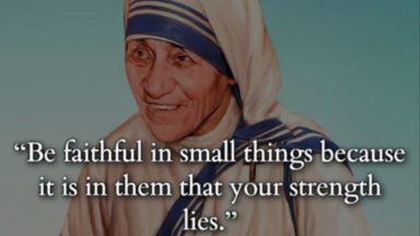32 Most Inspirational Quotes Of Mother Teresa About Love and Care