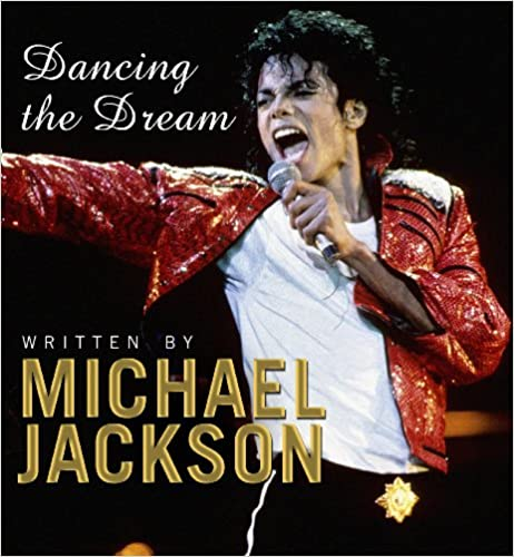 Dancing the Dream - The best Books about Michael jackson