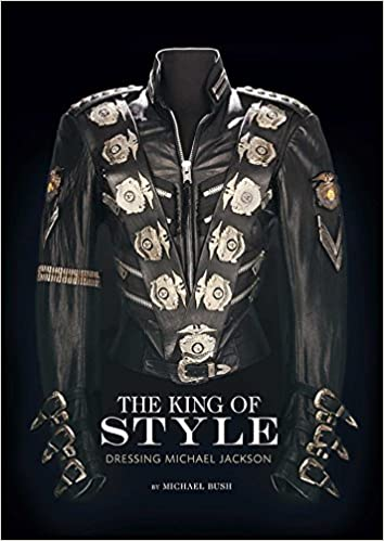 The King of Style Dressing Michael Jackson - The best Books about Michael jackson