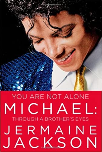 You Are Not Alone Jermaine Jackson - The best Books about Michael jackson