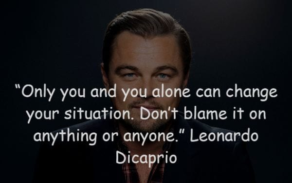 26 Most Inspirational Quotes of Actor Leonardo Dicaprio